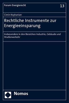 Rechtliche Instrumente zur Energieeinsparung von Keyhanian,  Cimin