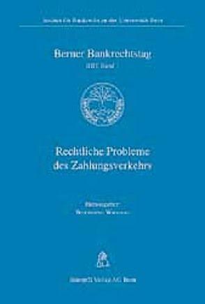 Rechtliche Probleme des Zahlungsverkehrs von Wiegand,  Wolfgang