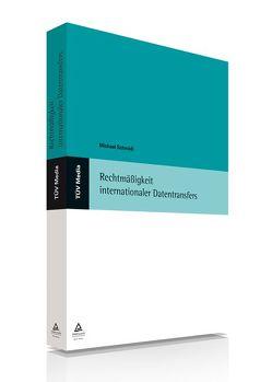 Rechtmäßigkeit internationaler Datentransfers (E-Book, PDF) von Schmidt,  Michael