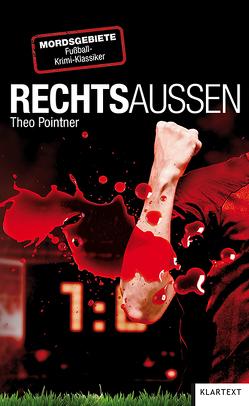 Rechts-Außen von Pointner,  Theo