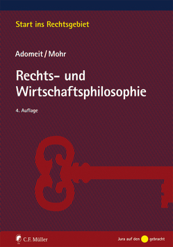 Rechts- und Wirtschaftsphilosophie von Adomeit,  Klaus, Mohr,  Jochen