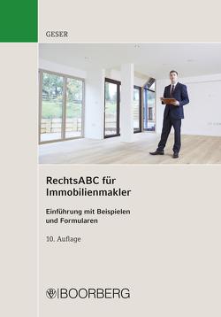 RechtsABC für Immobilienmakler von Geser,  Rudolf
