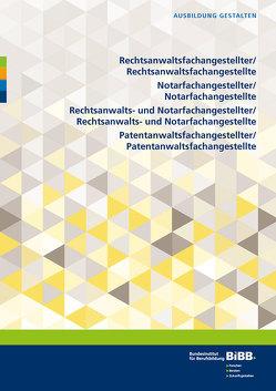 Rechtsanwalts-, Notar-, Rechtsanwalts- und Notar-, Patentanwaltsfachangestellte/-fachangestellter von BIBB Bundesinstitut für Berufsbildung