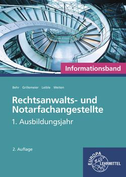 Rechtsanwalts- und Notarfachangestellte, Informationsband von Behr,  Andreas, Grillemeier,  Sandra, Leible,  Klaus, Weiten,  Ellen