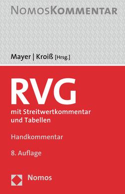 Rechtsanwaltsvergütungsgesetz von Kroiß,  Ludwig, Mayer,  Hans-Jochem