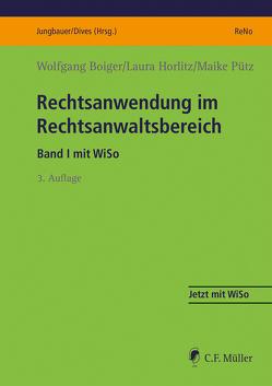 Rechtsanwendung im Rechtsanwaltsbereich von Boiger,  Wolfgang, Horlitz,  Laura, Pütz,  Maike