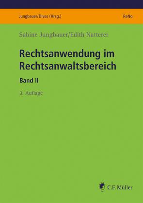 Rechtsanwendung im Rechtsanwaltsbereich von Jungbauer,  Sabine, Natterer,  Edith