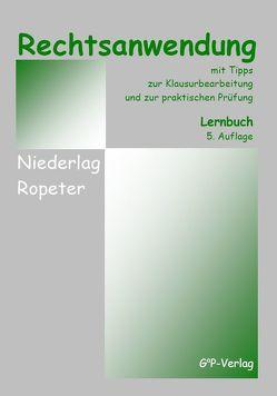Rechtsanwendung von Niederlag,  Martina, Ropeter,  Gerhard