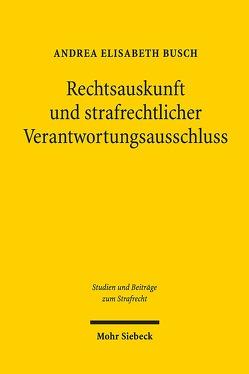 Rechtsauskunft und strafrechtlicher Verantwortungsausschluss von Busch,  Andrea Elisabeth
