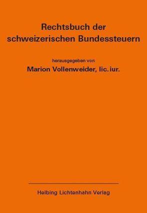 Rechtsbuch der schweizerischen Bundessteuern EL 165 von Vollenweider,  Marion
