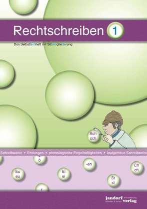 Rechtschreiben 1 (mit Silbengliederung) von Wachendorf,  Peter