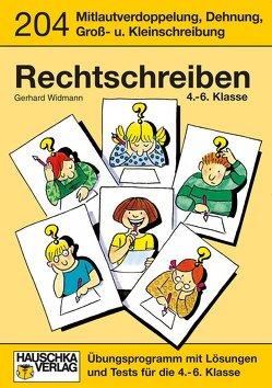 Rechtschreiben 4.-6. Klasse von Dirksen,  Elke, Feil,  Karl, Thiele,  Rainer, Widmann,  Gerhard