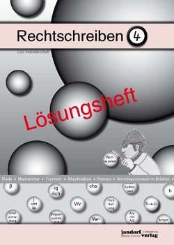 Rechtschreiben 4 (Lösungsheft) von Wachendorf,  Peter