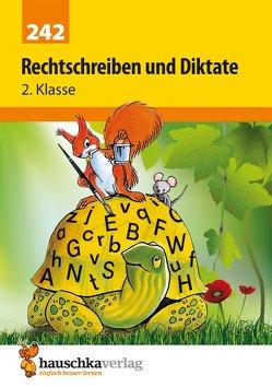 Rechtschreiben und Diktate 2. Klasse von Greune,  Mascha, Thiele,  Rainer, Widmann,  Gerhard