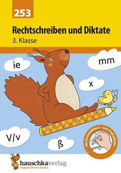 Rechtschreiben und Diktate 3. Klasse von Greune,  Mascha, Widmann,  Gerhard
