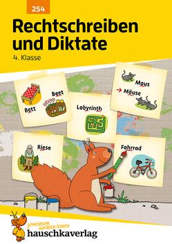 Rechtschreiben und Diktate 4. Klasse von Bülow,  Ines, Greune,  Mascha, Knapp,  Martina