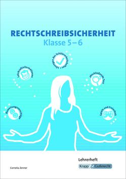 Rechtschreibsicherheit – Klasse 5 und 6 von Zenner,  Cornelia