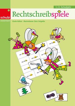 Lernspiele für den Deutschunterricht / Rechtschreibspiele von Küfner,  Gisela, Ostgathe,  Doro