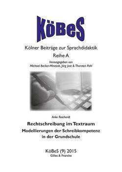 Rechtschreibung im Textraum von Reichardt,  Anke