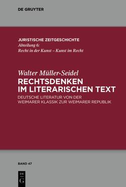 Rechtsdenken im literarischen Text von Müller-Seidel,  Walter, Reiß,  Gunter
