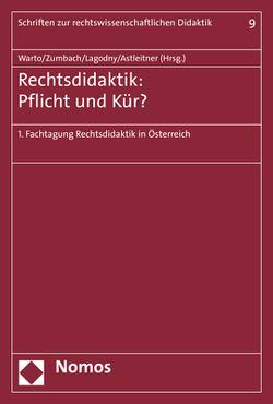 Rechtsdidaktik – Pflicht oder Kür? von Astleitner,  Hermann, Lagodny,  Otto, Warto,  Patrick, Zumbach,  Jörg
