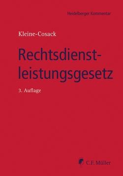 Rechtsdienstleistungsgesetz von Kleine-Cosack,  Michael