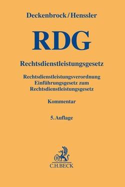 Rechtsdienstleistungsgesetz von Deckenbrock,  Christian, Dötsch,  Wolfgang, Dux,  Borbála, Henssler,  Martin, Rillig,  Melanie, Seichter,  Dirk