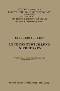 Rechtsentwicklung in Preussen von Kaskel,  Walter, Kohlrausch,  Eduard, Schmidt,  Eberhard, Spiethoff,  A.