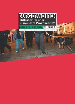 Rechtsextreme Bürgerwehren von Quent,  Matthias
