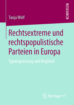 Rechtsextreme und rechtspopulistische Parteien in Europa von Wolf,  Tanja