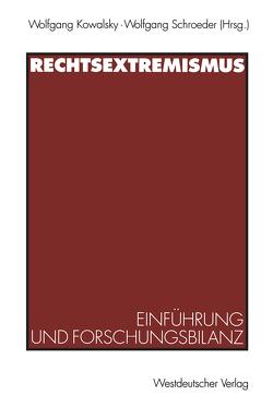 Rechtsextremismus von Kowalsky,  Wolfgang, Schroeder,  Wolfgang