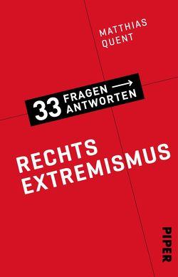 Rechtsextremismus von Quent,  Matthias