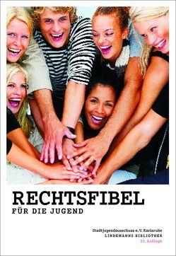 Rechtsfibel für die Jugend von Huffer,  Henning, Lindemann,  Thomas