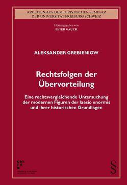 Rechtsfolgen der Übervorteilung von Grebieniow,  Aleksander