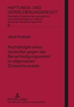 Rechtsfolgen eines Verstoßes gegen das Benachteiligungsverbot im allgemeinen Zivilrechtsverkehr von Kossak,  Jana