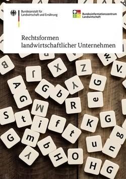 Rechtsformen landwirtschaftlicher Unternehmen von Wesche,  Rüdiger, Wolff,  Ester-Maria