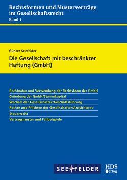Die Gesellschaft mit beschränkter Haftung (GmbH) von Seefelder,  Günter