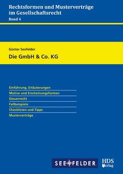 Die GmbH & Co. KG von Seefelder,  Günter
