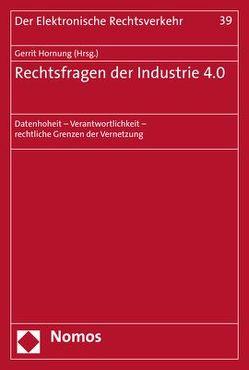 Rechtsfragen der Industrie 4.0 von Hornung,  Gerrit