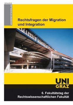 Rechtsfragen der Migration und Integration. von Posch,  Willibald, Schleifer,  Wolfgang