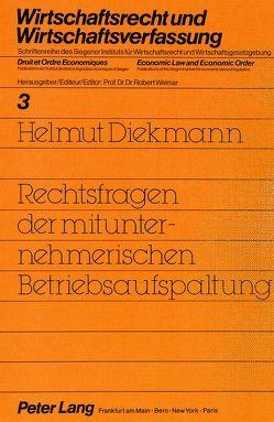 Rechtsfragen der mitunternehmerischen Betriebsaufspaltung von Diekmann,  Helmut