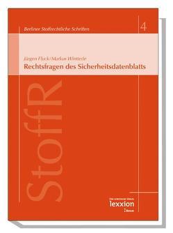 Rechtsfragen des Sicherheitsdatenblattes von Fluck,  Jürgen, Wintterle,  Markus