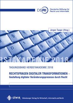Rechtsfragen digitaler Transformationen von Taeger,  Jürgen