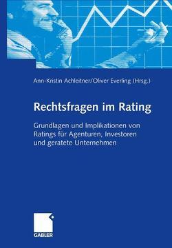 Rechtsfragen im Rating von Achleitner,  Ann-Kristin, Everling,  Oliver