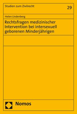 Rechtsfragen medizinischer Intervention bei intersexuell geborenen Minderjährigen von Lindenberg,  Helen