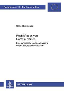 Rechtsfragen von Domain-Namen von Krumpholz,  Otfried