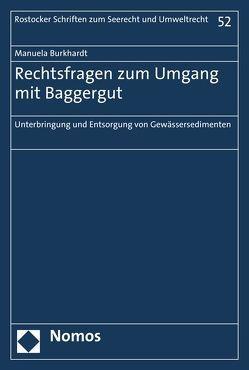 Rechtsfragen zum Umgang mit Baggergut von Burkhardt,  Manuela