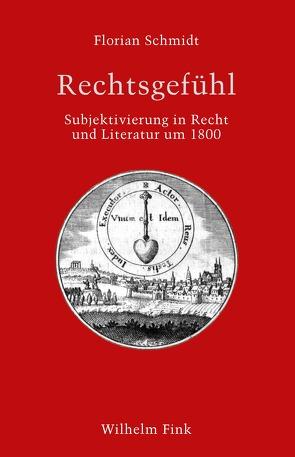 Rechtsgefühl von Schmidt,  Florian