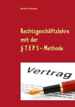 Rechtsgeschäftslehre von Strohmaier,  Gerhard