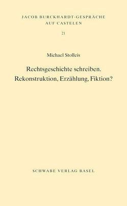 Rechtsgeschichte schreiben von Stolleis,  Michael
